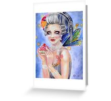Marie Antoinette - Let them eat cupcake... Greeting Card