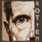 Rotten = Lydon by Jarrod Knight