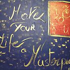 Make Your Life a Masterpiece by Piercarla Garusi