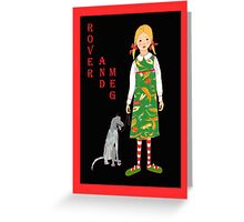 "'Rover and Meg"" , Little girl and her dog Greeting Card"