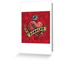 I Love Zombies... with Blood Greeting Card