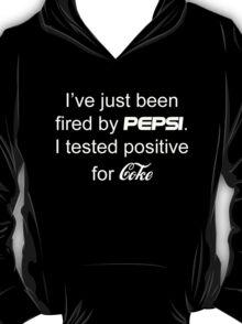 Tested positive for Coke T-Shirt