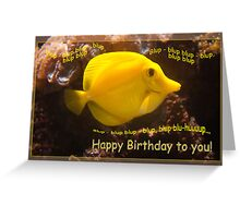 Happy Yellow fish - blup-blup birthday card Greeting Card