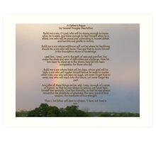 A Fathers Prayer - By General Douglas McArthur Art Print