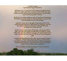 A Fathers Prayer - By General Douglas McArthur Photographic Print
