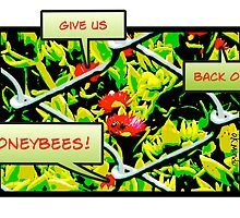 Give Us Back Our Honeybees (horizontal) by okmondo