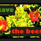 Save The Bees (horizontal) by okmondo