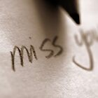 I Miss You by thepixtakers