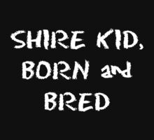Shire Kid by shireshirts