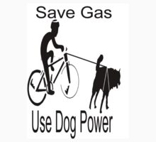 Save Gas:  Use Dog Power by shenty1
