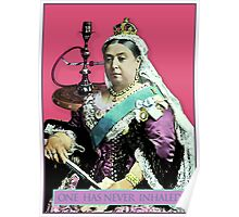 The Queen and the Hookah Poster