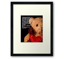 Teddy Poem © Framed Print