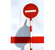 No entry sign in the afternoon sun Photographic Print