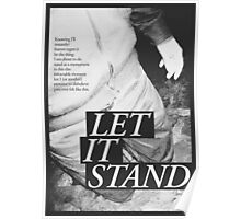 LET IT STAND Poster