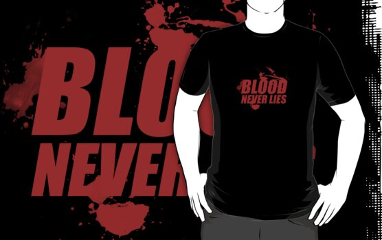 Blood never lies by antibo