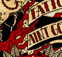 Informative Signs - Cheap tattoo aint good Sticker