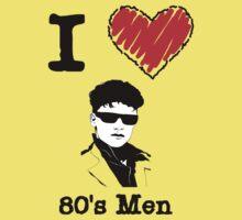 I Love 80's Men by Lorie Warren