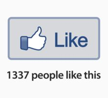 "Like Button ""1337 Popular"" T-Shirt by likebutton"