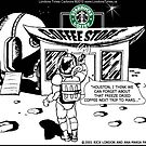 Starbucks Is Everywhere by Londons Times Cartoons by Rick  London