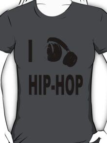 I love Hip-Hop T-Shirt