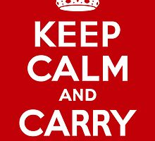 Keep Calm & Carry On - Red by Chuck Douglas