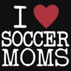 I Heart Soccer Moms by MiniMumma