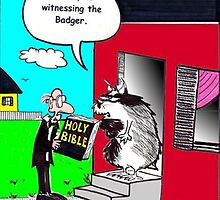 No Witnessing The Badger by Londons Times Cartoons by Rick  London