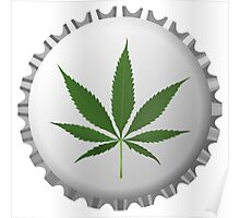 Cannabis leaf on bottle cap Poster