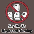 Say No To Keyboard Turning by Lance Jackson
