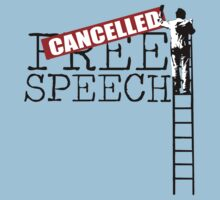 Free Speech - Cancelled by Alexander Wilson