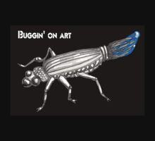 Buggin' on Art by Vicki Bower