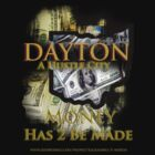 Dayton A Hustle City by Legendbia