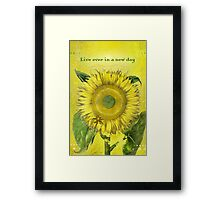 Live Ever in a New Day Framed Print