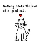 Nothing beats the love of a good cat. by KateTaylor