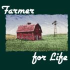 Farmer for Life by evisionarts