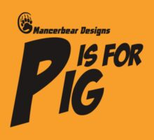 P is for Pig by mancerbear