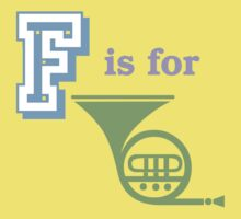 F Is for French Horn by evisionarts