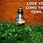 Love You Long Time by ericamay23