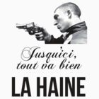 LA HAINE by MekNasty