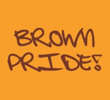 Brown Pride by LatinoTime