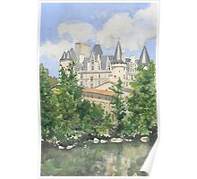 The Château, La Rochefoucauld, France Poster