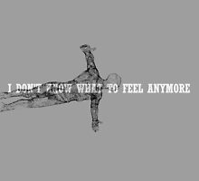 I Don't Know What To Feel Anymore by Isabela Lamuño