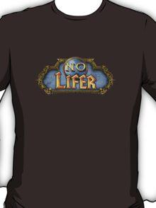 No Lifer T-Shirt