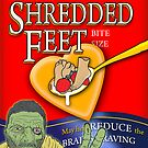 Shredded Feet by Steve Harvey