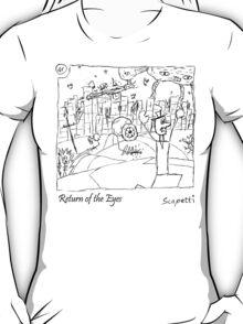 Return of the Eyes T-Shirt