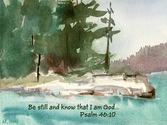 Still Small Voice- Psalm 46:10 by Diane Hall