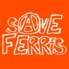 Save Ferris by TGIGreeny