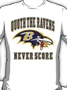 Quoth The Ravens T-Shirt