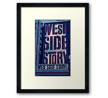 West Side Story Framed Print