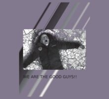 We are the good guys by Indortes